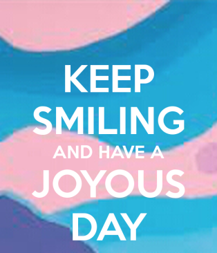 keep-smiling-and-have-a-joyous-day